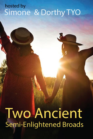 Two Ancient Semi-Enlightened Broads